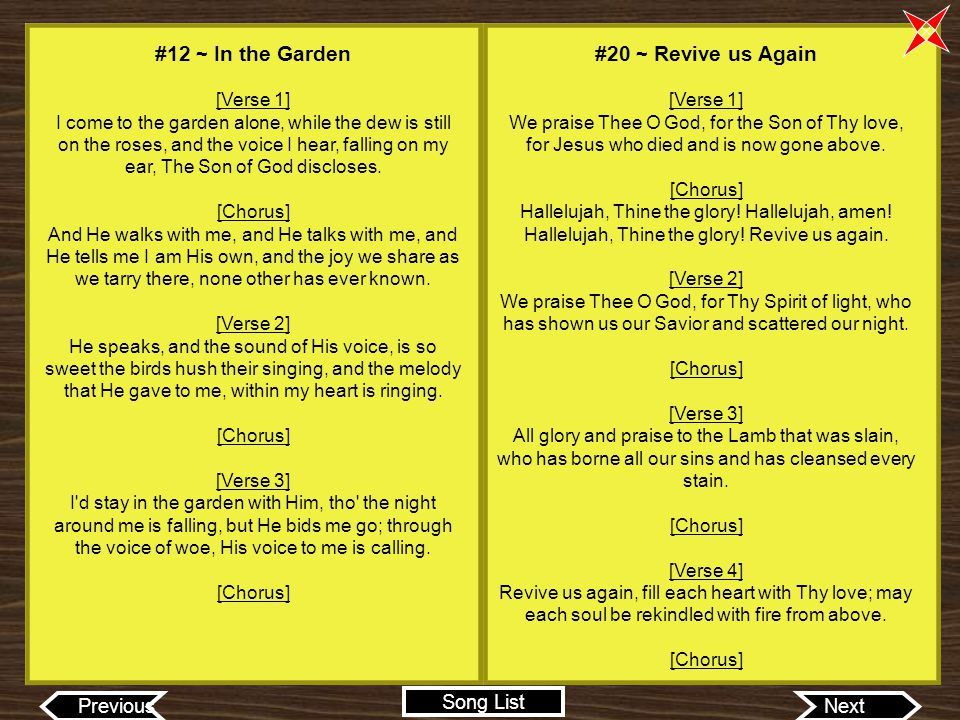 #12 ~ In the Garden #20 ~ Revive us Again [Verse 1]